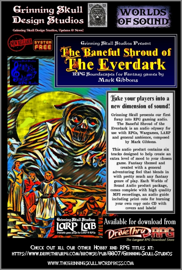 New Release The Baneful Shroud Of The Everdark Rpg Soundscapes The Grinning Skull It would be pretty stupid not to get nifty stop watch but you are permanently gimped if you don't get skull. the grinning skull wordpress com